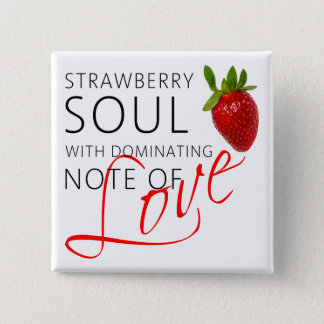 Strawberry Soul Pinback Button