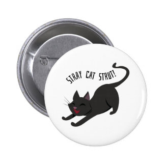 Stray Cat Strut 2 Inch Round Button