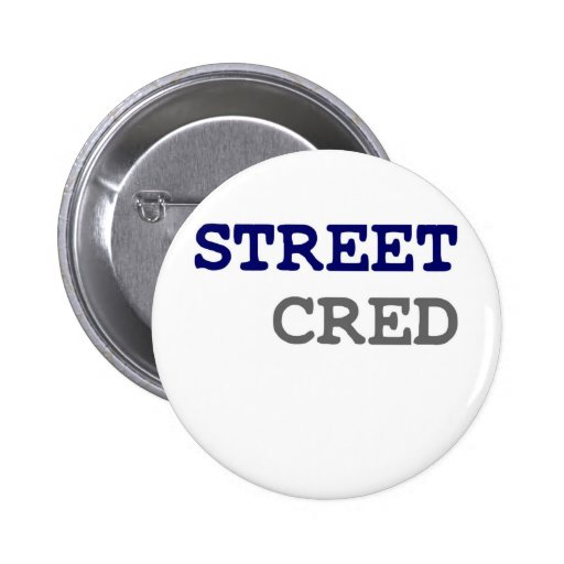 STREET CRED PINS