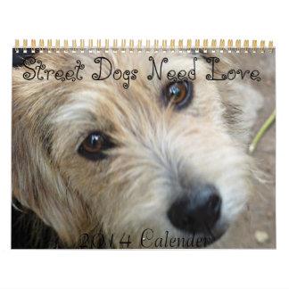 Street Dogs Need Love 2014 Calender Calendar