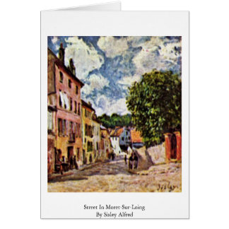 Street In Moret-Sur-Loing By Sisley Alfred Greeting Card