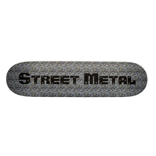 Street Metal Skateboard