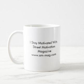 Street Motivation Coffe Cup