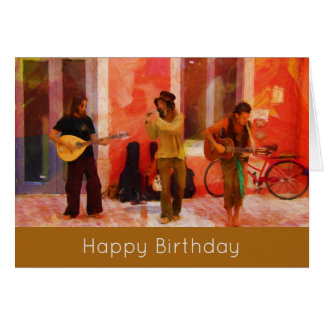 Street Musicians Playing Together Happy Birthday Card