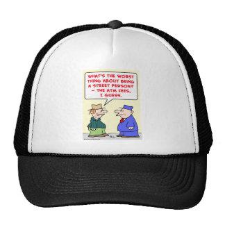 street person atm fees trucker hat