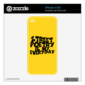 Street Poetry Is My Everyday iPhone 4S Decal