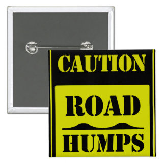 """Street Sign """"Road Humps"""" Button"""
