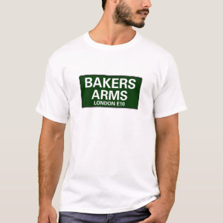 STREET SIGNS - LONDON - BAKERS ARMS E10 T-Shirt