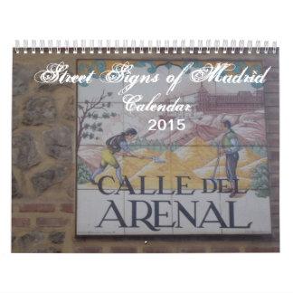 Street Signs of Madrid 2015 Calendar