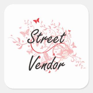 Street Vendor Artistic Job Design with Butterflies Square Sticker