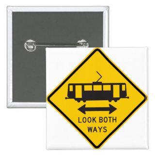 Streetcar Warning Highway Sign Pinback Button