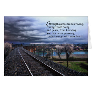 Strength comes from striving...Motivational Greeting Card