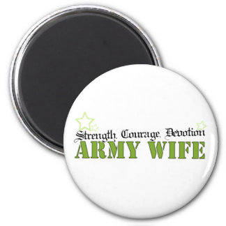 Strength.Courage.Devotion - Army Wife Magnet