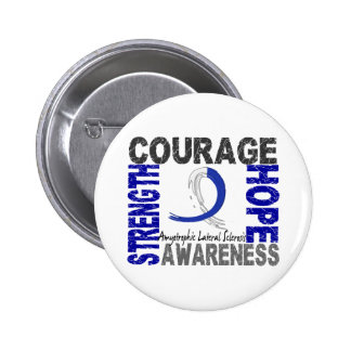Strength Courage Hope ALS Button