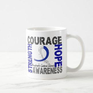 Strength Courage Hope ALS Coffee Mug