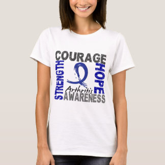 Strength Courage Hope Arthritis T-Shirt