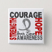 Strength Courage Hope Brain Tumor Button
