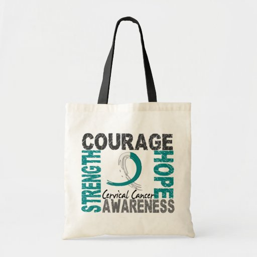 Strength Courage Hope Cervical Cancer Bags