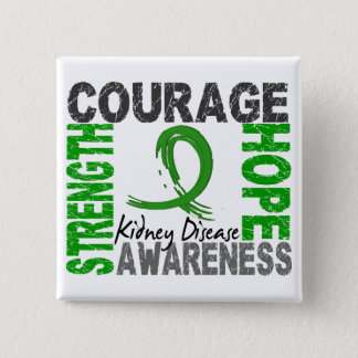 Strength Courage Hope Kidney Disease Pinback Button