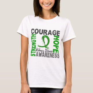 Strength Courage Hope Kidney Disease T-Shirt