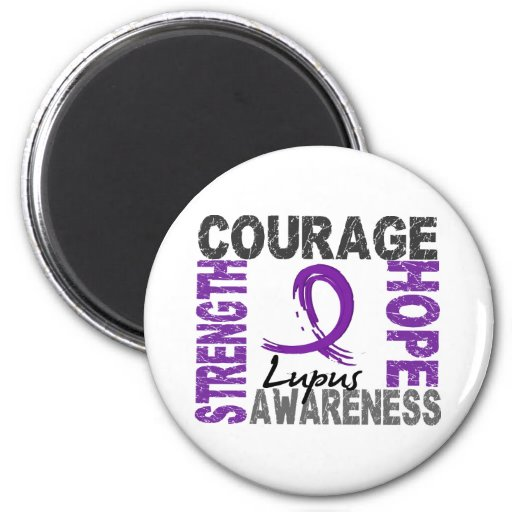 Strength Courage Hope Lupus Refrigerator Magnets