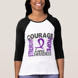 Strength Courage Hope Lupus Tshirts