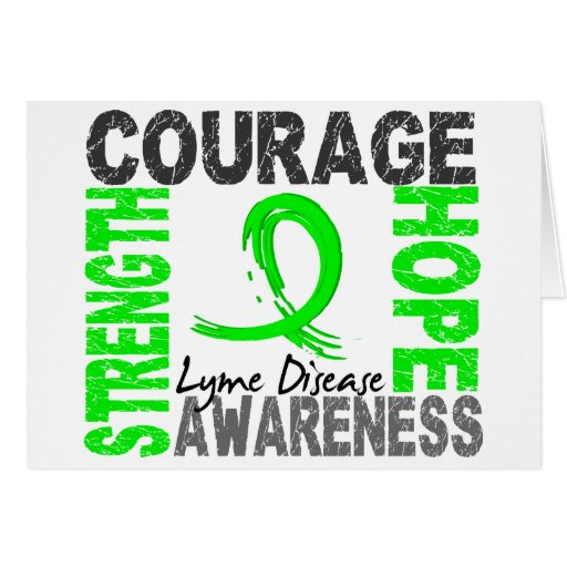 Strength Courage Hope Lyme Disease Greeting Card