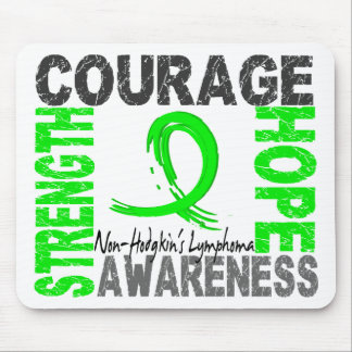 Strength Courage Hope Non-Hodgkin's Lymphoma Mouse Pad