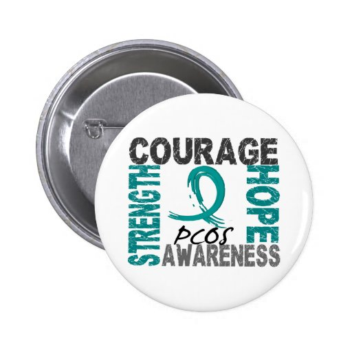 Strength Courage Hope PCOS Pinback Button