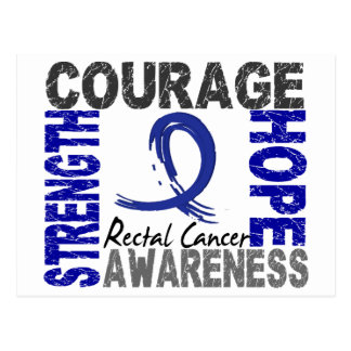 Strength Courage Hope Rectal Cancer Postcard