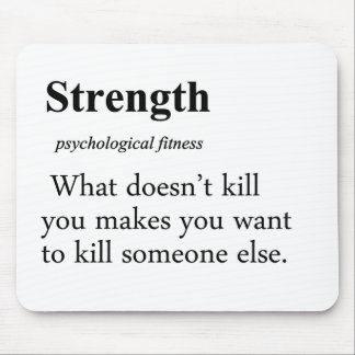 Strength Definition Mouse Pad