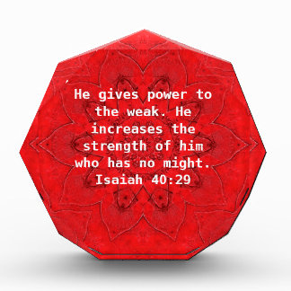 Strength From God Bible Verses Quote Isaiah 40:29 Acrylic Award