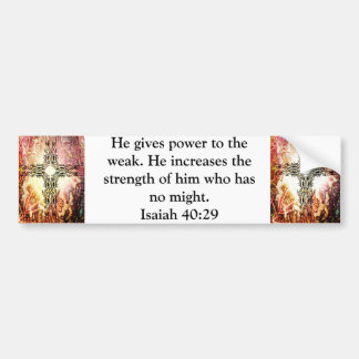 Strength From God Bible Verses Quote Isaiah 40:29 Bumper Sticker