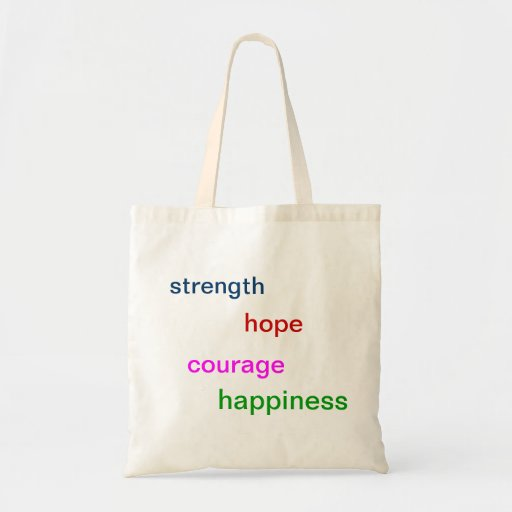 """Strength, hope, courage, happiness"" tote-bag"