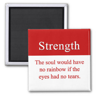 Strength leads to triumph 2 inch square magnet