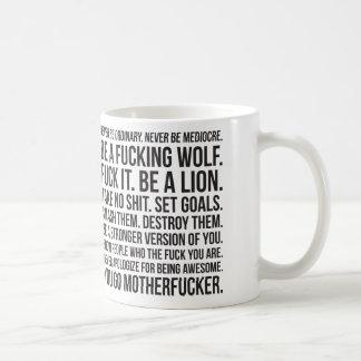Strength Motivation - Never Be Ordinary Shirt Coffee Mug