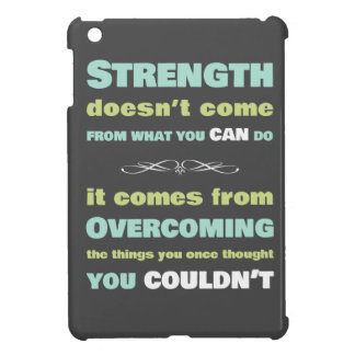 Strength Motivational Quote iPad Mini Cover