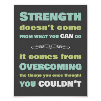 Strength Motivational Quote Posters