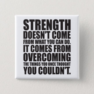 Strength - Motivational Words Button