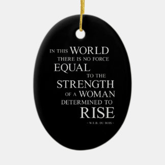 Strength Of Determined Woman Inspirational Quote B Ceramic Ornament