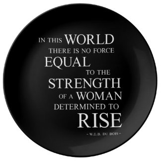 Strength Of Determined Woman Inspirational Quote B Dinner Plate