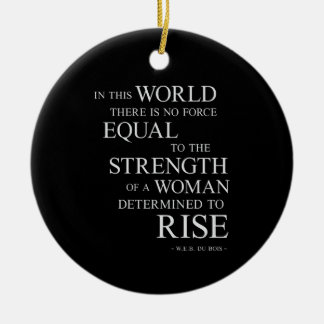 Strength Of Determined Woman Inspirational Quote B Double-Sided Ceramic Round Christmas Ornament