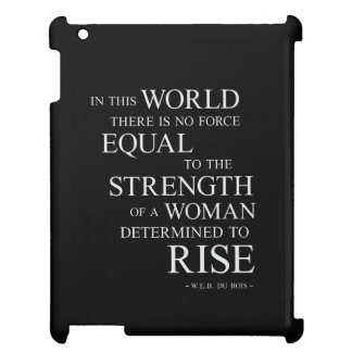 Strength Of Determined Woman Inspirational Quote B iPad Cases