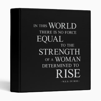 Strength Of Woman Inspirational Motivational Quote 3 Ring Binder