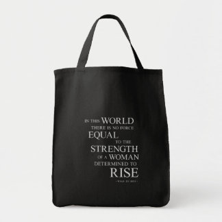 Strength Of Woman Inspirational Motivational Quote Tote Bag