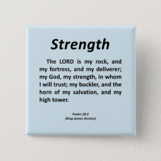 Strength Psalm 18-2 Button