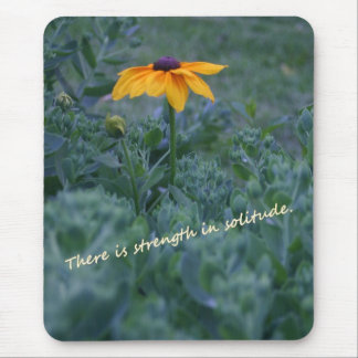 Strength solitude yellow flower quote mousepad