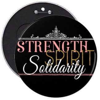 Strength, Spirit, Solidarity Pinback Button