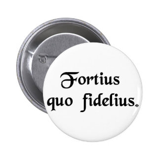 Strength through loyalty. buttons