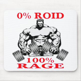 Strength Training 0% Roid 100% Rage Mouse Pad